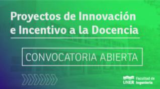 Proyectos de Innovación e Incentivo a la Docencia - Convocatoria 2021