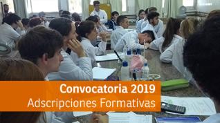 Convocatoria a Adscripciones Formativas 2019. Inscripción: desde el 20 al 24 de mayo.
